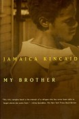 My Brother Jamaica Kincaid