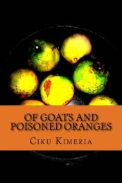 Of Goats and Poisoned Oranges