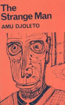 The Strange Man by Amu Djoleto (was featured in Part 1 of the series: https://africanbookaddict.com/2017/03/06/gh-at-60-our-writers-their-books-part-1/)