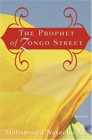 The Prophet of Zongo Street by Mohammed Naseehu Ali (was featured in Part 1 of the series: https://africanbookaddict.com/2017/03/06/gh-at-60-our-writers-their-books-part-1/)