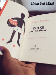 Purchased this Achebe classic for my little cousins over the summer. 'Chike and the River' is suitable for ages 7-11!