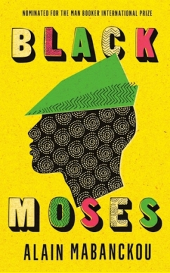 Read blurb/Purchase Black Moses: A Novel