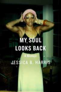 Read blurb/Purchase My Soul Looks Back: A Memoir