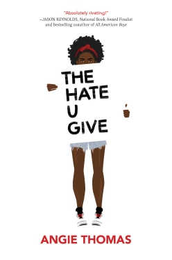 Read blurb/Purchase The Hate U Give