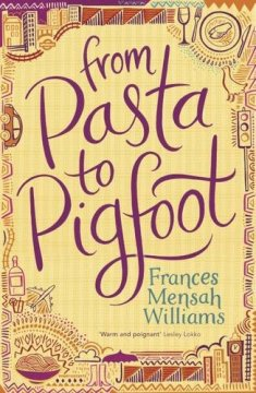 From Pasta to Pigfoot by Frances Mensah-Williams (was featured in Part 1 of the series: https://africanbookaddict.com/2017/03/06/gh-at-60-our-writers-their-books-part-1/)