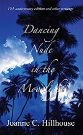 Read blurb/ Purchase Dancing Nude in the Moonlight