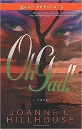 Read blurb/ Purchase Oh Gad!: A Novel