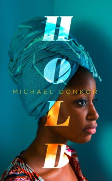 Read blurb/Purchase: http://www.4thestate.co.uk/2017/12/cover-reveal-hold-by-michael-donkor/