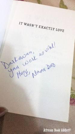 Nana Darkoa signed my copy of the anthology - 'It Wasn't Exactly Love'