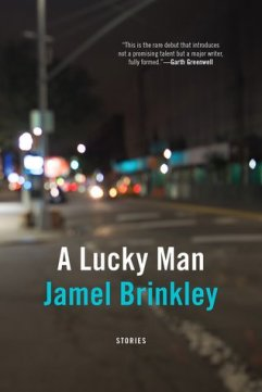 Read blurb/Purchase: A Lucky Man: Stories