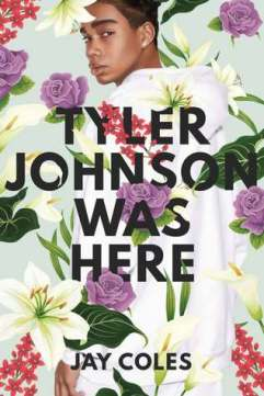 Read blurb/Purchase: Tyler Johnson Was Here