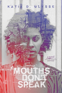 Read blurb/Purchase: Mouths Don't Speak