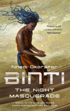 Read blurb/Purchase: Binti: The Night Masquerade