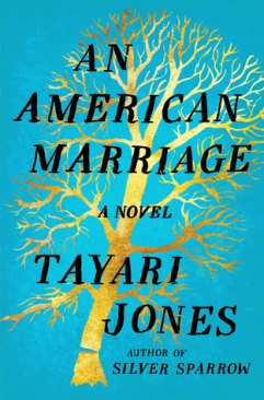 Read blurb/Purchase: An American Marriage: A Novel