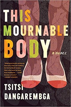 Read blurb/Purchase: This Mournable Body: A Novel
