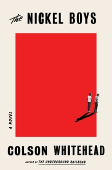 Read blurb/Purchase: The Nickel Boys: A Novel