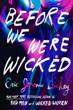 Read blurb/Purchase: Before We Were Wicked