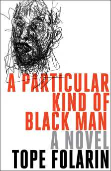 Read blurb/Purchase: A Particular Kind of Black Man