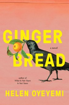 Read blurb/Purchase: Gingerbread: A Novel