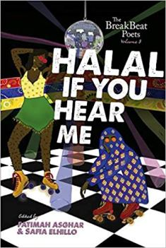 Read blurb/Purchase: The BreakBeat Poets Vol. 3: Halal If You Hear Me