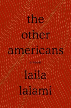 Read blurb/Purchase: The Other Americans: A Novel