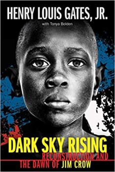 Read blurb/Purchase: Dark Sky Rising: Reconstruction and the Dawn of Jim Crow (Scholastic Focus)
