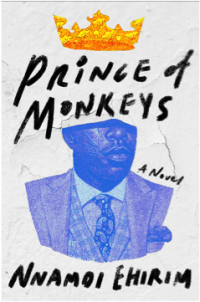 Read blurb/Purchase: Prince of Monkeys: A Novel