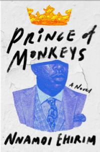Read blurb/Purchase: Prince of Monkeys: A Novel