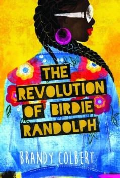Read blurb/Purchase: The Revolution of Birdie Randolph