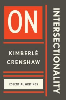 Read blurb/Purchase: On Intersectionality: Essential Writings