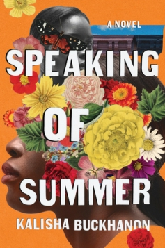 Read blurb/Purchase: Speaking of Summer: A Novel