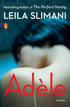 Read blurb/Purchase: Adèle: A Novel