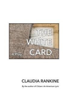 Read blurb/Purchase: The White Card: A Play