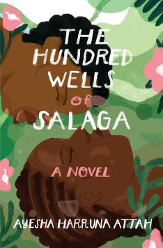 Read blurb/Purchase: The Hundred Wells of Salaga: A Novel