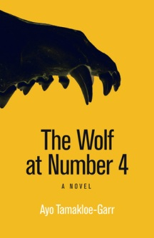 The Wolf at Number 4 (2018) by Ayo Tamakloe-Garr