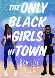 Read blurb/Purchase: The Only Black Girls in Town