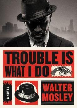 Read blurb/Purchase: Trouble Is What I Do (Leonid Mcgill)
