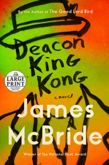 Read blurb/Purchase: Deacon King Kong: A Novel