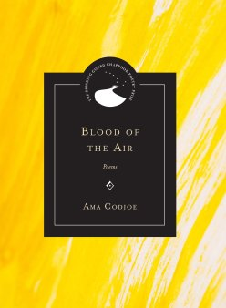Read blurb/Purchase: Blood of the Air: Poems (Drinking Gourd Chapbook Poetry Prize)
