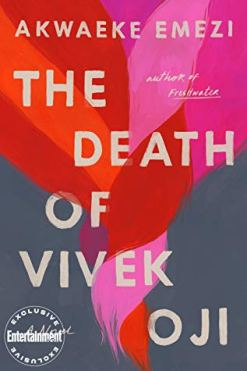 Read blurb/Purchase: The Death of Vivek Oji: A Novel