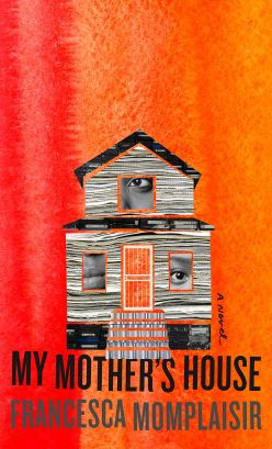 Read blurb/Purchase: My Mother's House: A novel