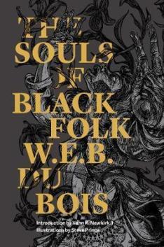 Read blurb/Purchase: The Souls of Black Folk