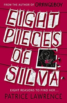 Read blurb/Purchase: Eight Pieces of Silva