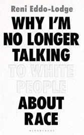 Read blurb/Purchase: Why I'm No Longer Talking to White People About Race