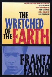 Read blurb/Purchase: The Wretched of the Earth