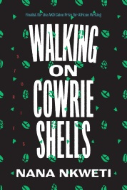 Read blurb/Purchase: Walking on Cowrie Shells: Stories