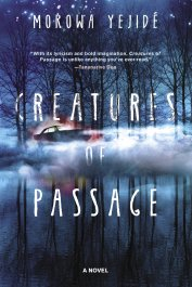 Read blurb/Purchase: Creatures of Passage