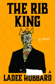 Read blurb/Purchase: The Rib King: A Novel
