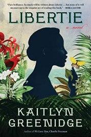 Read blurb/Purchase: Libertie: A Novel