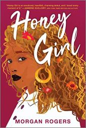 Read blurb/Purchase: Honey Girl: A Novel